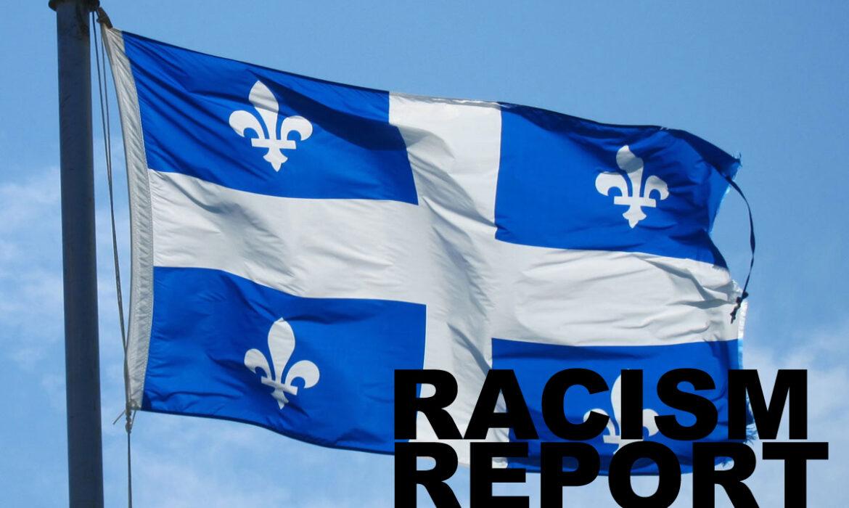 Racism Report challenges Quebec to fight  prejudice and discrimination