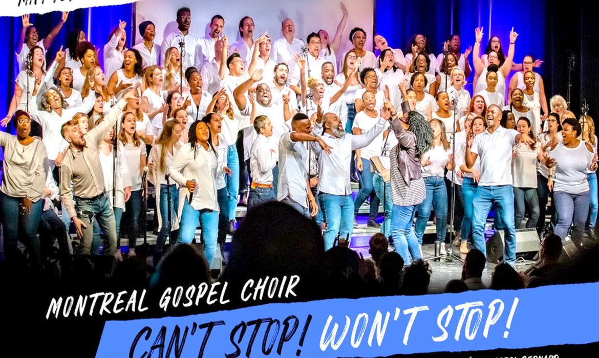 Montreal Gospel Choir … Can't Stop! Won't Stop!